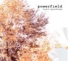 Powerfield - Field Recordings FMR 199