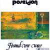 Poseidon - Found My Way GOD 052