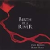 Reisler, Paul/Bobby Reed - Birth Of A River Earth Sea 3729