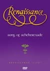 Renaissance - Song of Scheherazade DVD 21/CRDVD 174