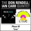 Rendell, Don/Ian Carr Quintet - Phase III/Live 2 x CDs 15/BGO 614