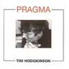 Hodgkinson, Tim - Pragma: New Works By ReR TH1