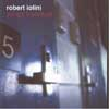 Iolini, Robert - Songs From Hurt ReR I2