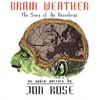 Rose, Jon - Brain Weather ReR BJRCD2