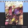 Skeleton Crew - Learn To Talk/Country of Blinds 2 x CDs Fred FR 9008-9009