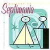 Septimania - Welcome To Septimania Commodify This 1