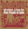 Shankar, Ravi/Ali Akbar Khan - More Flowers of India 05/ACMEM 141