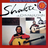 Shakti - Shakti with John McLaughlin 28/COLUMBIA 88697242842