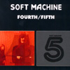 Soft Machine - Fourth/Fifth   15/COL 493341