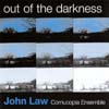 Law, John/Cornucopia Ensemble - Out of the Darkness SLAM 264