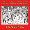 Dunmall, Paul/Paul Rogers/Philip Gibbs/Hamid Drake - Peace and Joy SLAM 267
