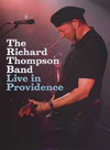 Thompson, Richard - Live in Providence DVD (special!) 02/COOKING VINYL 160