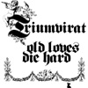 Triumvirat - Old Loves Die Hard (remastered) 03/15/EMI 866 664