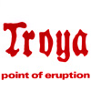 Troya - Point Of Eruption 05/GOD 049