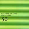 Graves, Milford/John Zorn - 50th Birthday Celebration Volume 2 TZ5002