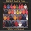Whitehead, Peter - Three Bags Full STRAT 004