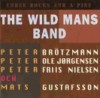Wild Mans Band, The - Three Rocks And A Pine NWM 020